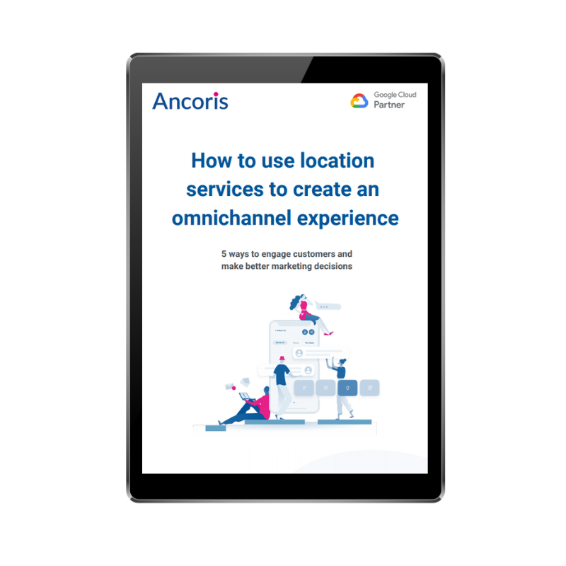 FRONT COVER - How to use location services to create an omnichannel experience